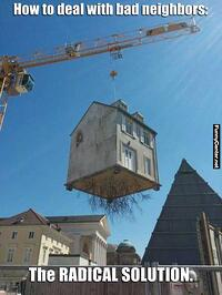 How-To-Get-Rid-Of-Bad-Neighbours.jpg